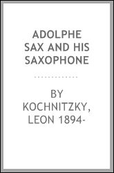 Adolphe Sax and his Saxophone