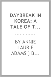 Daybreak in Korea: A Tale of Transformation in the Far East