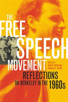 the free speech movement  reflections on berkeley in the 1960s by robert