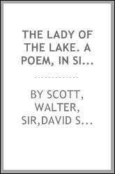 The lady of the lake. A poem, in six cantos