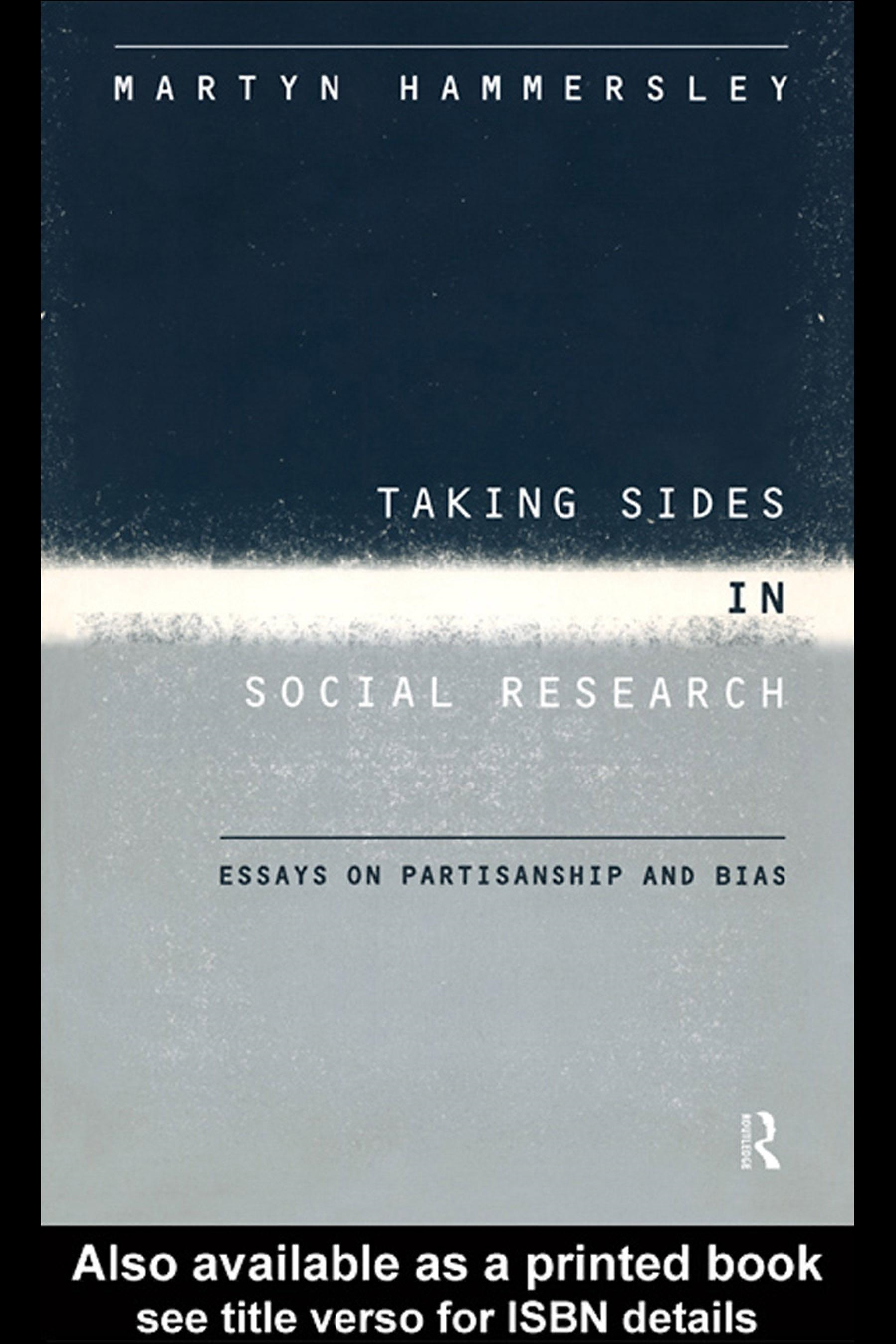 Taking Sides in Social Research: Essays on Partisanship and Bias