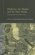 download Medicine, the Market and Mass Media book