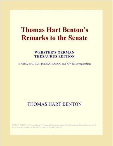 download thomas hart benton's remarks to the senate (webster's g