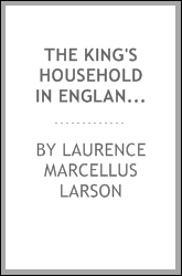 The king's household in England before the Norman conquest