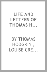 Life and Letters of Thomas Hodgkin ...: [Illustr.] 2. ed.