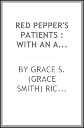 Red Pepper's patients : with an account of Anne Linton's case in particular