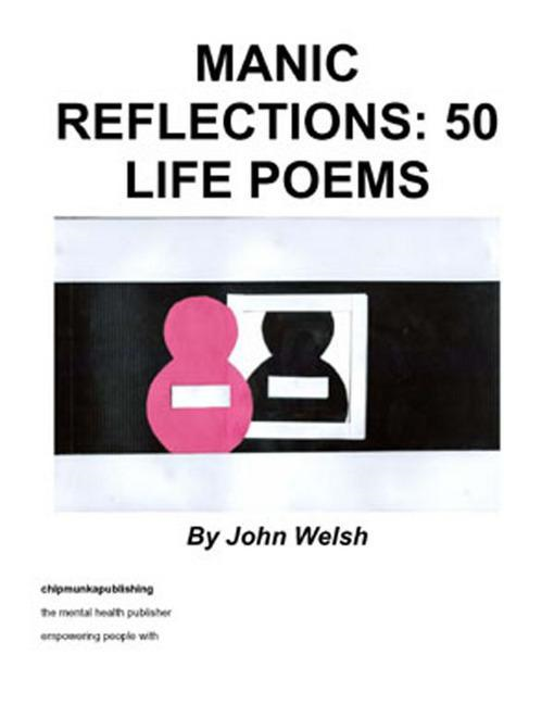 Manic Reflections: 50 Life Poems