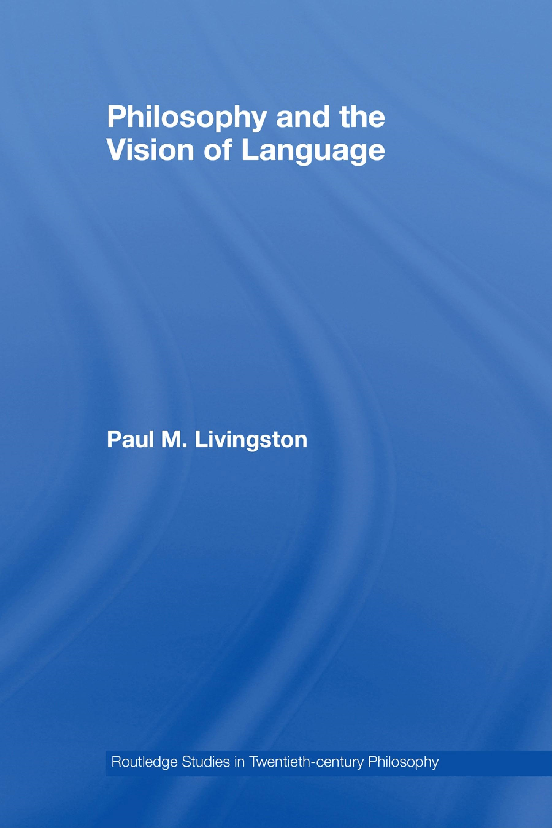 Philosophy and the Vision of Language