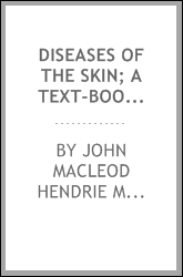 Diseases of the skin; a text-book for students and practitioners