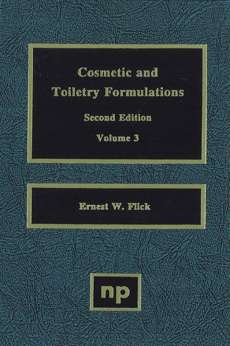 Cosmetic and Toiletry Formulations, Volume 2