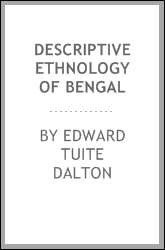 Descriptive ethnology of Bengal