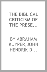 The Biblical criticism of the present day