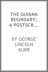 download the guiana boundary; a postscript to the work of the am