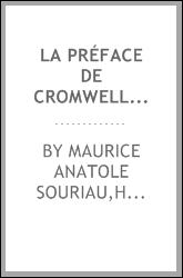 La Préface de Cromwell : introduction, texte et notes