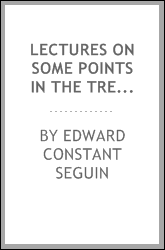 Lectures on some points in the treatment and management of neuroses
