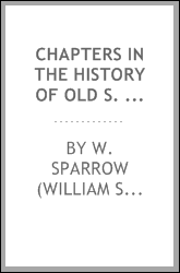 Chapters in the history of old S. Paul's