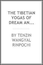 The Tibetian Yogas Of Dream And Sleep