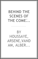 download behind the scenes of the comédie française and other