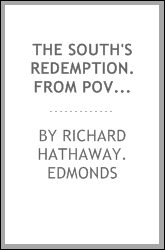 The South's redemption. From poverty to prosperity