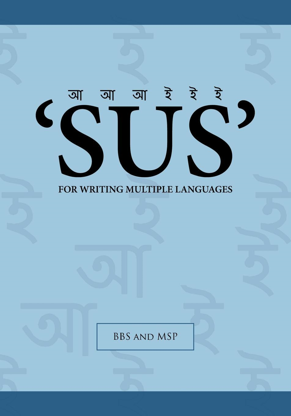 'SUS' For Writing Multiple Languages