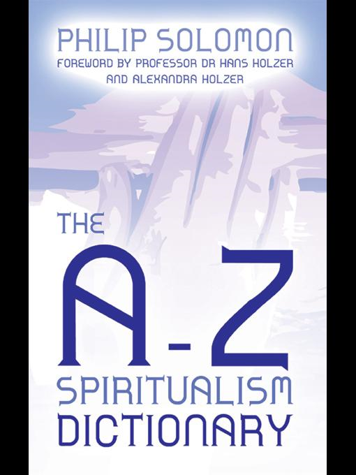 The A-Z Spiritualism Dictionary