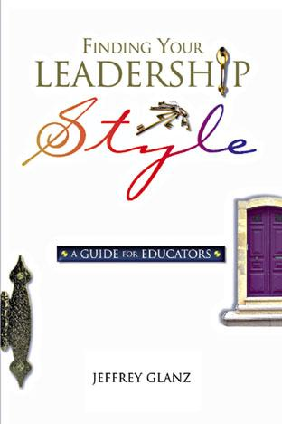 Finding Your Leadership Style: A Guide for Educators