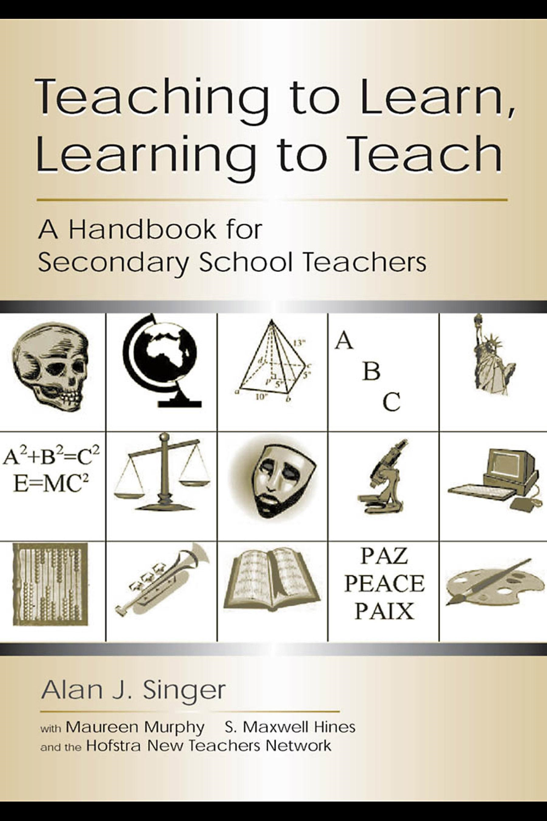 Teaching to Learn, Learning to Teach: A Handbook for Secondary School Teachers