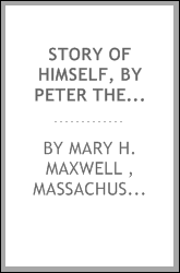 Story of Himself, by Peter the Poor Boy, Or, Faith, Hope and Charity