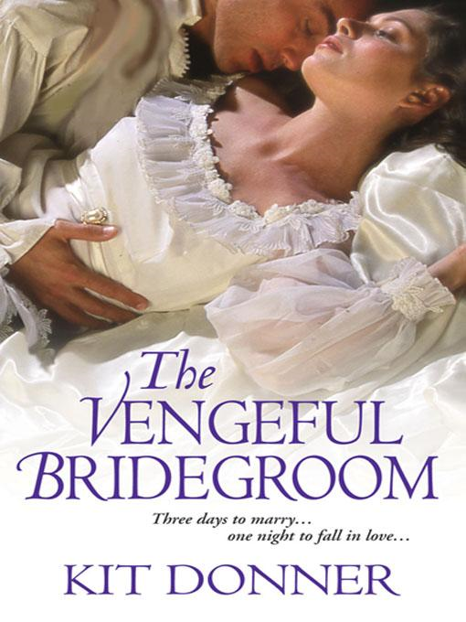 The Vengeful Bridegroom
