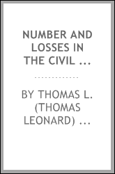 Number and losses in the civil war in America 1861-65;