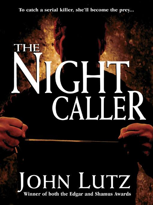 The Night Caller By: John Lutz