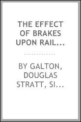 The effect of brakes upon railway trains
