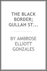 The black border; Gullah stories of the Carolina coast : (with a glossary)