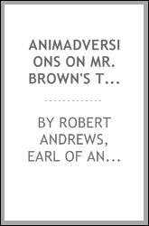 Animadversions on Mr. Brown's three essays on the Characteristicks. ..