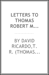 Letters to Thomas Robert Malthus, 1810-1823. Edited by James Bonar