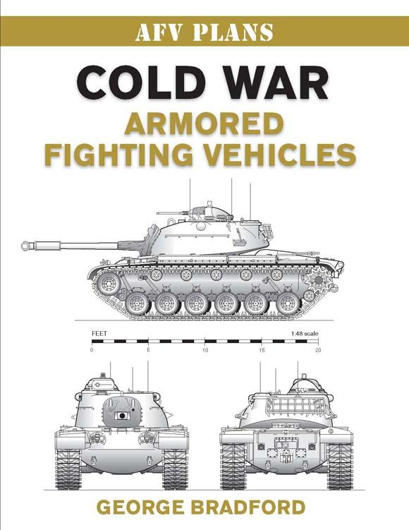 Cold War Armored Fighting Vehicles By: George Bradford