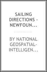 Sailing Directions - Newfoundland, Labrador, and Hudson Bay