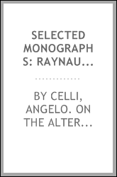 Selected monographs: Raynaud's two essays on local asphyxia. Klebs and Crudeli On the nature of malaria. Machiafava and Celli on the origin of melanaemia. Neugebauer on spondylolisthesis