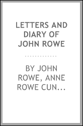 Letters and Diary of John Rowe