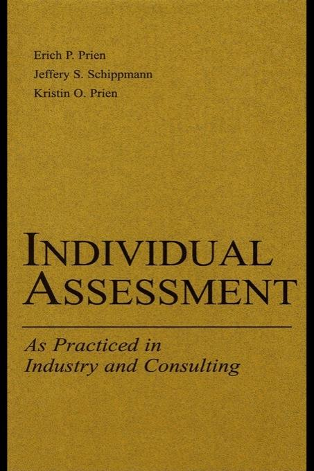 Individual Assessment: As Practiced in Industry and Consulting