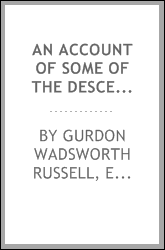 An Account of Some of the Descendants of John Russell, the Emigrant from ...
