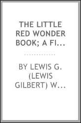 The little red wonder book; a first book of religion for little children