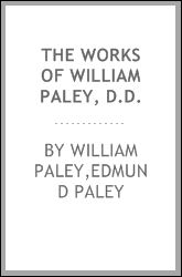The works of William Paley, D.D.