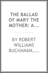 The Ballad of Mary the Mother: A Christmas Carol