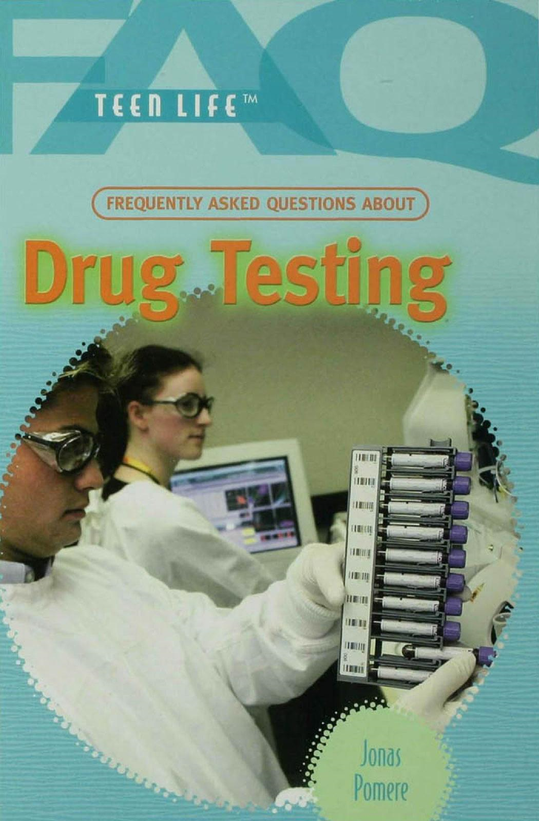Frequently Asked Questions About Drug Testing