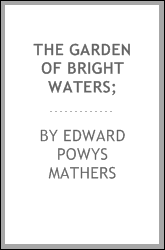 The garden of bright waters;