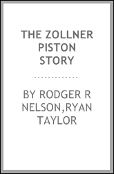 The Zollner Piston story