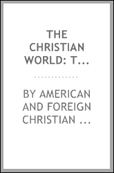 download The Christian World: The Magazine of the American and Foreign Christian Union book