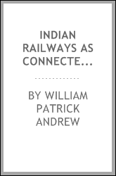 Indian Railways as Connected with British Empire in the East
