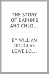 The Story of Daphnis and Chloe: A Greek Pastoral